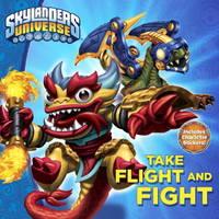 Take Flight and Fight! (Skylanders Universe)