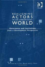 Realigning Actors in an Urbanized World: Governance and Institutions from a Development Perspective