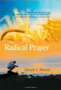 The Radical Prayer: Will You Respond to the Appeal of Jesus? (English, Mandarin Chinese, Korean,...