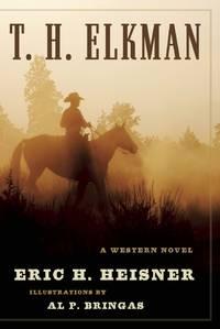 T. H. Elkman: A Western Novel