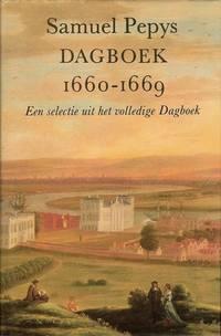 Samuel Pepys. Dagboek 1660-1669. Een selectie uit het volledige dagboek.
