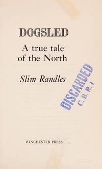 Dogsled: A True Tale of the North