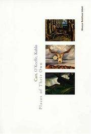 Carr, O'Keeffe, Kahlo: Places of Their Own.