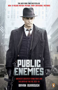 Public Enemies: America's Greatest Crime Wave and the Birth of the FBI, 1933-34 by Bryan Burrough - Paperback - Mti Rep - 2009-04-29 - from Ergodebooks and Biblio.co.uk