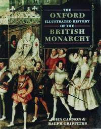image of The Oxford Illustrated History of the British Monarchy (Oxford Illustrated Histories)