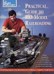 Model Railroader: Practical Guide to HO Model Railroading