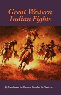 Great Western Indian Fights (Bison Book S)