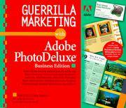 Guerrilla Marketing with Adobe PhotoDeluxe Business Edition