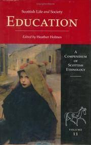 Scottish Life and Society. A Compendium of Scottish Ethnology. Insitutions of Scotland. Education