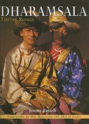 Dharamsala: Tibetan Refuge by Jeremy Russell (Author) & Dalai Lama (Frwd) - Paperback - from Vikram Jain and Biblio.com