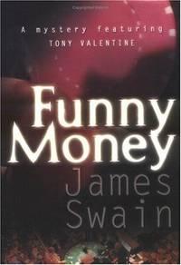 Funny Money (Tony Valentine Novels)