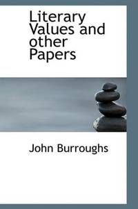 Literary Values and Other Papers