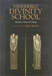 Vanderbilt Divinity School: Education, Contest and Change