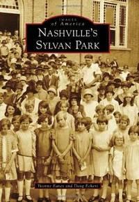 Nashville's Sylvan Park (Images of America)