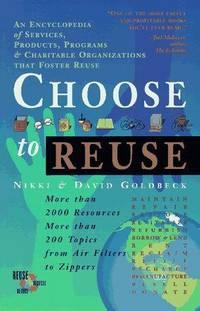 Choose to Reuse
