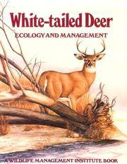 White-Tailed Deer: Ecology and Management (A Wildlife Managment Institute Book).