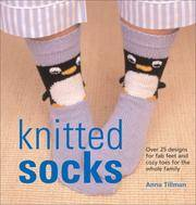 Knitted Socks  Over 25 Designs for Fab Feet and Cozy Toes for the Whole  Family