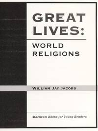 WORLD RELIGIONS: GREAT LIVES