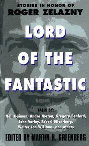 Lord of the Fantastic:: Stories in Honor of Roger Zelazny