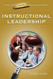 What Every Principal Should Know About Instructional Leadership