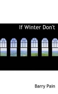 If Winter Don't