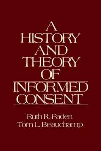 History and Theory of Informed Consent