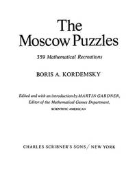 The Moscow Puzzles: Three Hundred Fifty-Nine Mathematical Recreations