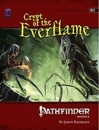 Pathfinder Module: Crypt of the Everflame (Pathfinder