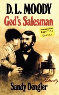 Dl Moody, God's Salesman