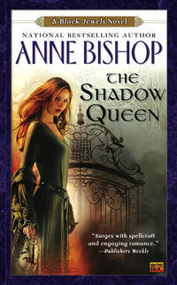 The Shadow Queen: A Black Jewels Novel
