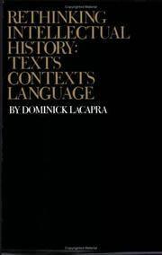 Rethinking Intellectual History : Texts Contexts Language