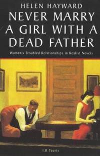 Never Marry a Girl with a Dead Father