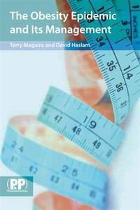 THE OBESITY EPIDEMIC AND ITS MANAGEMENT: A TEXTBOOK FOR PRIMARY HEALTHCARE PROFESSIONALS ON THE...