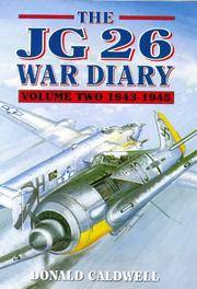THE JG 26 WAR DIARY  VOLUME 2: 1943-1945