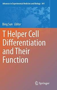 T Helper Cell Differentiation and Their Function (Advances...