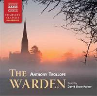 image of The Warden (Naxos Complete Classics)