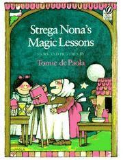 Strega Nona\'s Magic Lessons