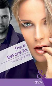 The S Before Ex (Mills & Boon RIVA)
