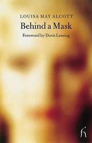 Behind a Mask (Hesperus Classics) by Louisa May Alcott - Paperback - 2004-05-01 - from Books Express and Biblio.co.uk