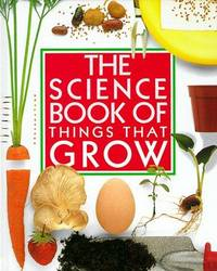 Science Book Of Things That Grow