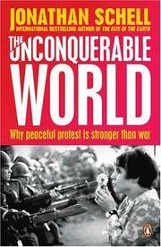image of The Unconquerable World : Power, Nonviolence and the Will of the People