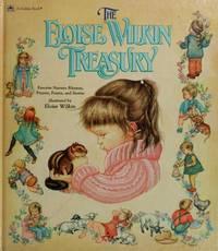The Eloise Wilkin Treasury: Favorite Nursery Rhymes, Prayers, Poems, and Stories