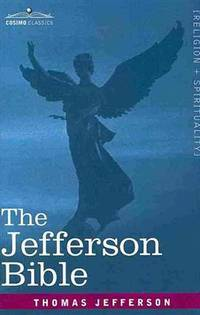 image of The Jefferson Bible: The Life and Morals of Jesus of Nazareth
