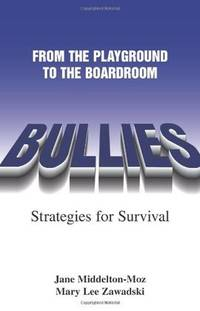 Bullies: From the Playground to the Boardroom   (Signed)