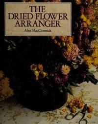 The Dried Flower Arranger