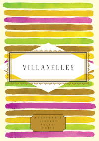 Villanelles (Everyman's Library Pocket Poets Series)