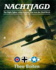 Nachtjagd: The Night Fighters Versus Bomber War Over the Third Reich, 1939-45