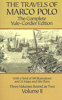 The Travels of Marco Polo : The Complete Yule-Cordier Edition (Vol 1)