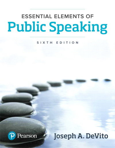 Essential Elements of Public Speaking (6th Edition) by ...