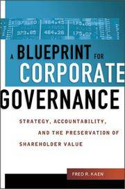 A Blueprint for Corporate Governance: strategy, accountability, and the preservation of...